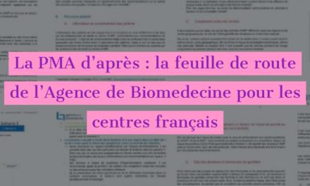 La PMA d'après : la feuille de route de l'Agence de Biomédecine pour les centres français