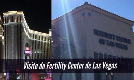 Visite du Fertility Center de Las Vegas, une clinique américaine qui accompagne les personnes ayant recours à une PMA ou une GPA