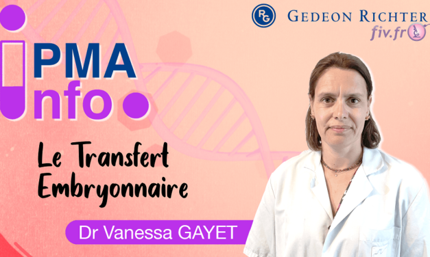 PMA Info : le transfert embryonnaire