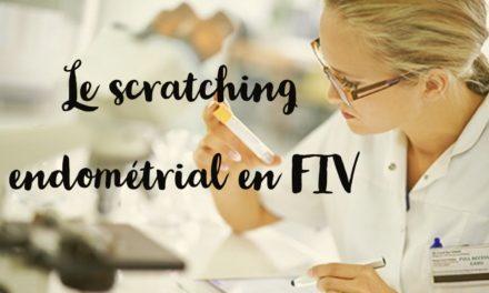 Le scratching endométrial en FIV