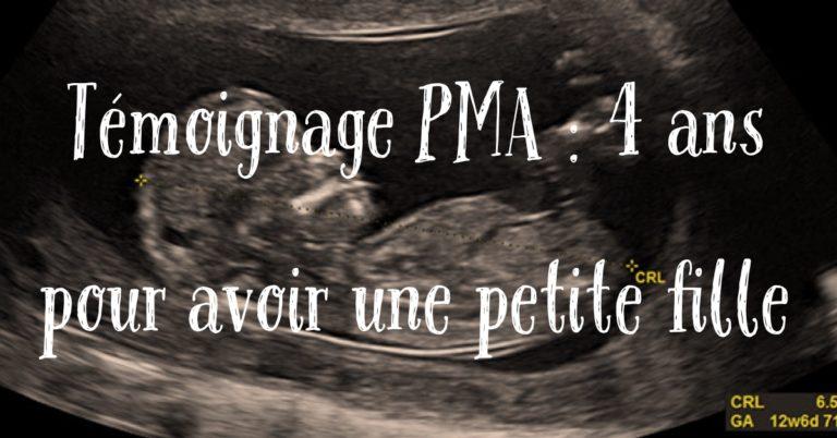Témoignage PMA : 4 ans pour avoir une petite fille