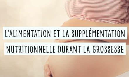 L'alimentation et la supplémentation nutritionnelle durant la grossesse