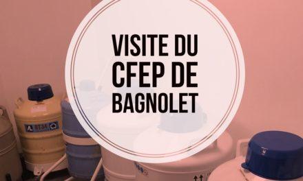 Visite du Centre de Fertilité de l'Est Parisien de Bagnolet (93)