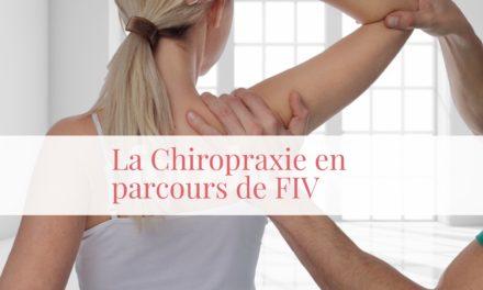 La chiropraxie en parcours de FIV