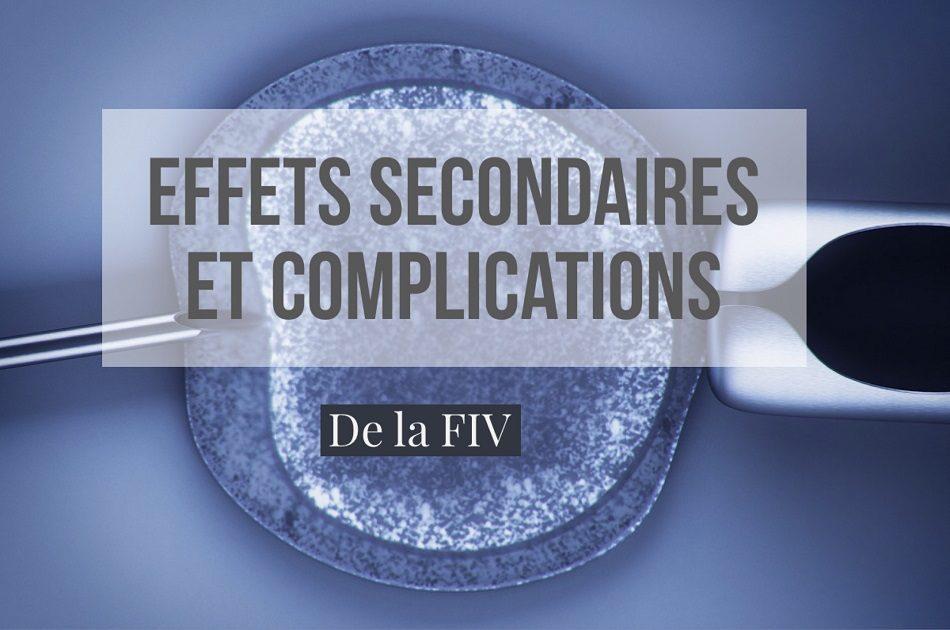 Effets secondaires et complications FIV