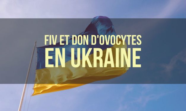 Fiv et Don d'ovocytes en Ukraine