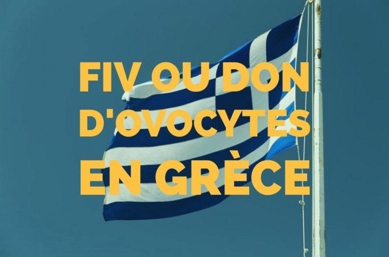 Fiv et don d'ovocytes en Grèce