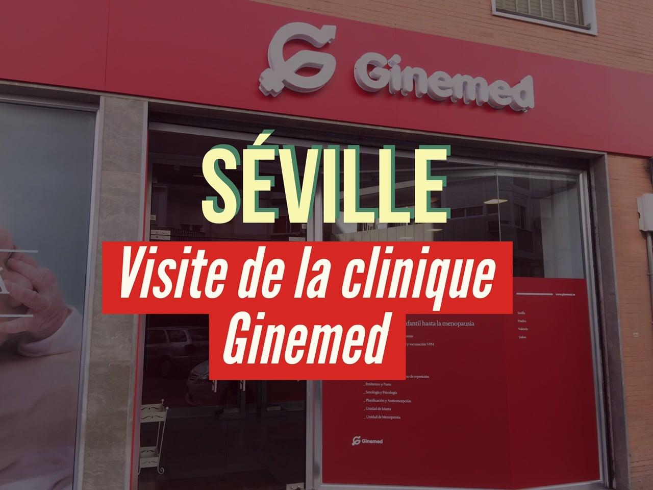 Visite de la clinique espagnole Ginemed à Séville • Fiv.fr
