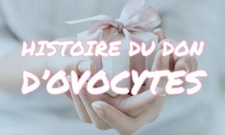 Histoire du don d'ovocytes
