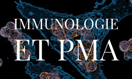 Immunologie et PMA