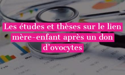 Les études et thèses sur le lien mère-enfant après un don d'ovocytes