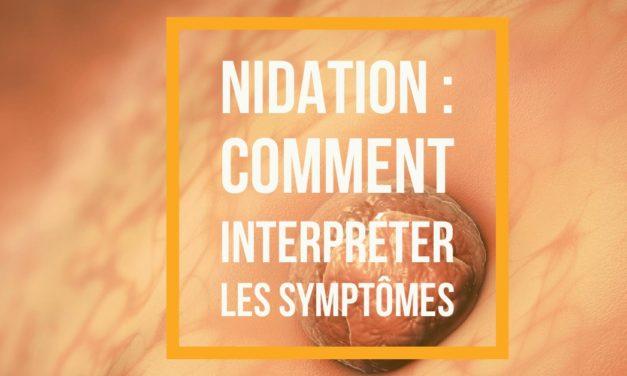 Nidation de l'embryon : comment interpréter les symptômes ?