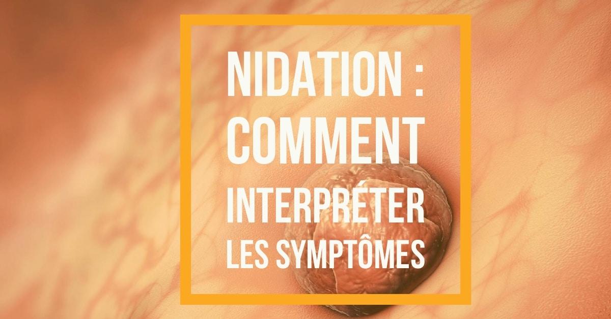 Nidation de l'embryon : comment interpréter les symptômes ? • Fiv.fr