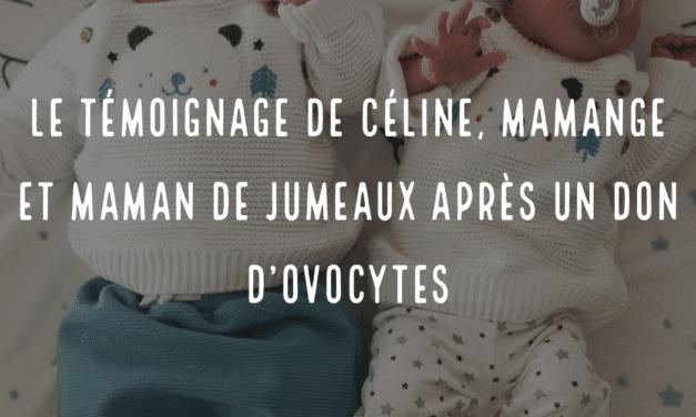 Le témoignage de Céline, mamange et maman de jumeaux après un don d'ovocytes