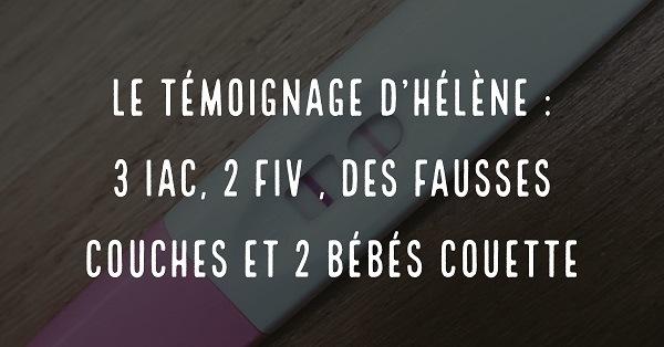 Le témoignage d'Hélène : 3 IAC, 2 FIV, des fausses couches et 2 bébés couette