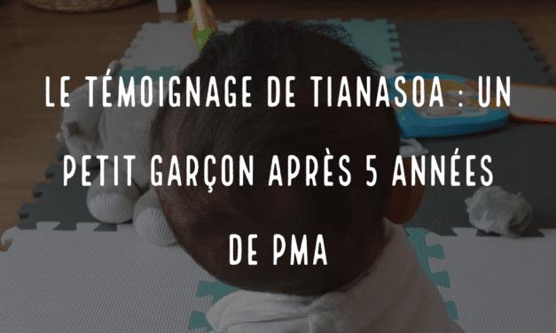 Le témoignage de Tianasoa : un petit garçon après 5 années de PMA