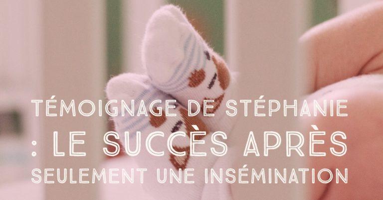 Témoignage de Stéphanie : le succès après seulement une insémination