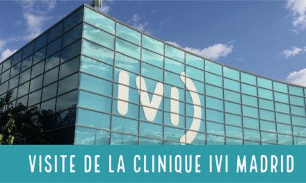 Visite de la clinique de FIV et de don d'ovocytes IVI à Madrid