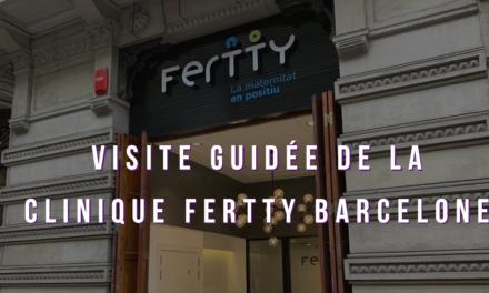 Visite de la clinique espagnole Fertty (Barcelone)