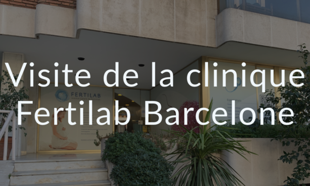 Visite de la clinique Fertilab Barcelone