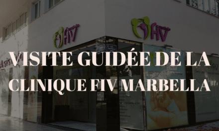 Clinique FIV Marbella en Espagne : Visite guidée par Fiv.fr