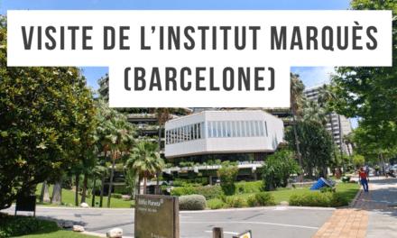 Visite de la clinique espagnole Institut Marques (Barcelone)